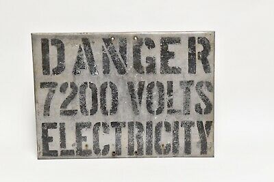 Vintage Industrial Hand Made Metal Sign Danger 7200 Volts Electricity
