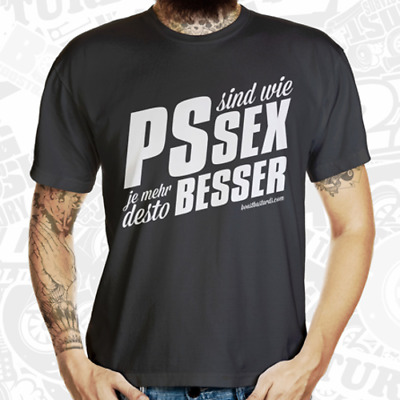 """T-Shirt """"PS sind wie SEX"""" by Boost Bastards Turbo - Boost - Tuning - Low - Car"""
