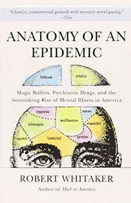 Whitaker, Robert-Anatomy Of An Epidemic BOOK NUEVO