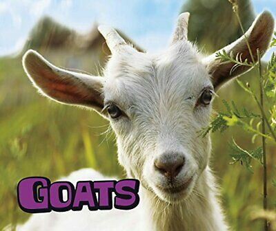 GOATS (PEBBLE PLUS: FARM ANIMALS) By Kathryn Clay **Mint Condition**