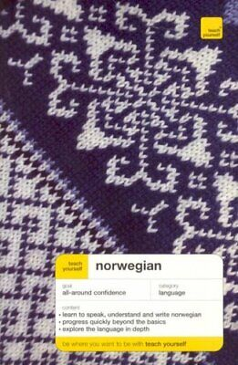 TEACH YOURSELF NORWEGIAN COMPLETE COURSE, NEW EDITION By Margaretha Danbolt VG