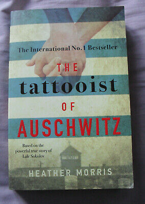 The Tattooist of Auschwitz by Heather Morris (Holocaust, Paperback, 2018)