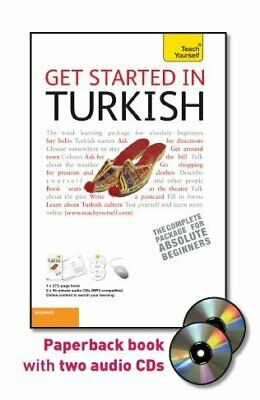 GET STARTED IN TURKISH WITH TWO AUDIO CDS: A TEACH By Asuman Celen Pollard Mint