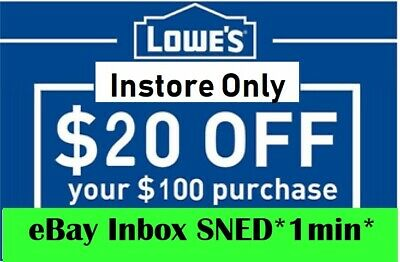 TWO 2x Lowes $20 OFF $100Coupons-Instore Only EXP 02/29/20-FAST_SENT__