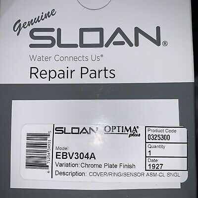 Genuine SLOAN Optima Pls EBV304A Cover/Ring/Sensor ASM-CL SNGL 0325300 Date 1927