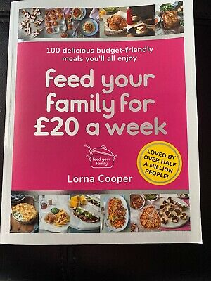 Feed Your Family For GBP20 a Week 100 Delicious Budget-Friendly... 9781409195672