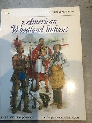 Osprey Men At Arms American Woodland Indians