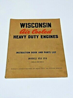 Wisconsin Air Cooled Engines VE4 & VF4 Instruction & Parts List Manual MM 265-C