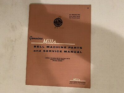 Mills Bell Slot Machine Parts List and Service Manual. (Old Reprint Mead Co.)