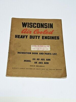 'Wisconsin Air Cooled Engines AA AB ABS AK AKN  Instruction & Parts List Manual