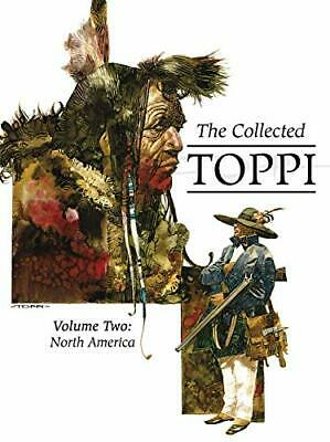 COLLECTED TOPPI VOL. 2: NORTH AMERICA By Sergio Toppi - Hardcover **BRAND NEW**