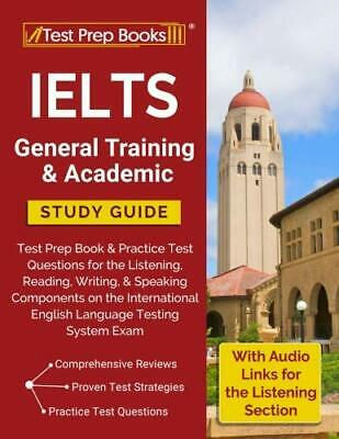 Ielts General Training & Academic Study Guide: Test Prep **Brand New**
