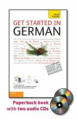 GET STARTED IN GERMAN WITH TWO AUDIO CDS: A TEACH YOURSELF By Rosi Mcnab