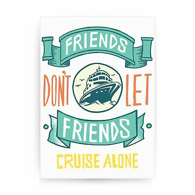 Funny cruise ship quote print poster framed wall art decor