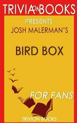 TRIVIA: BIRD BOX BY JOSH MALERMAN By Trivion Books **BRAND NEW**