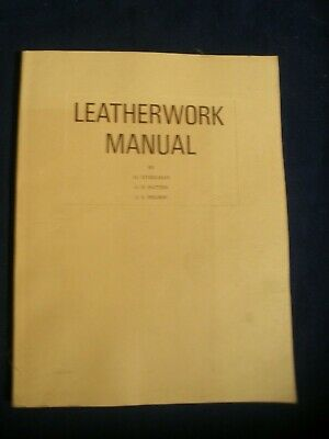LEATHERWORK MANUAL by Stohlman, Patten and Wilson