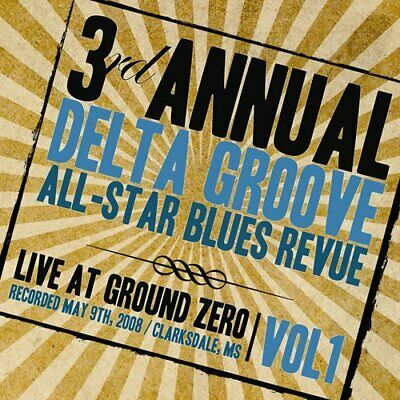 3Rd Annual Delta Groove All-Star Blues Revue - Live At Ground Zero, Vol. 1 - Vg
