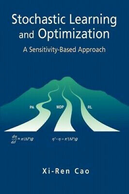 Stochastic Learning and Optimization: A Sensitivity-Based Approach.