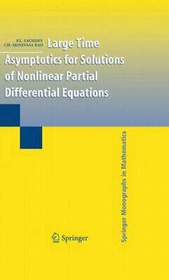 Large Time Asymptotics for Solutions of Nonlinear Partial Differential
