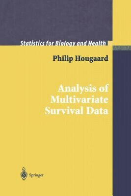 Analysis of Multivariate Survival Data (Statistics for Biology and Health).