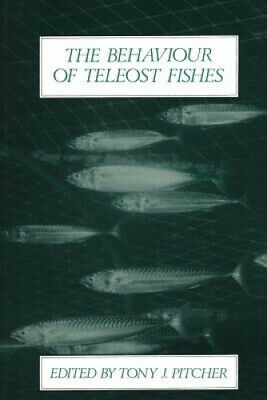 The Behaviour of Teleost Fishes by Pitcher, Tony J..