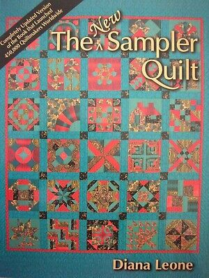 THE NEW SAMPLER QUILT by Diana Leone - All the steps of quiltmaking