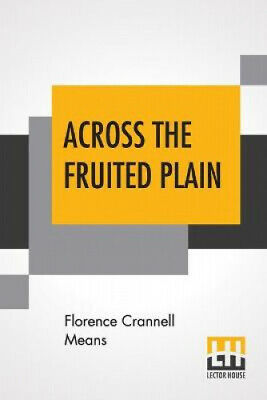 Across The Fruited Plain by Florence Crannell Means.