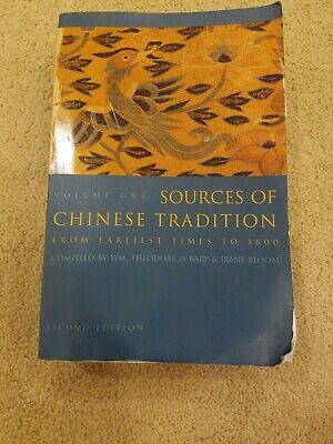 Introduction to Asian Civilizations: Sources of Chinese Tradition Vol. 1 : From