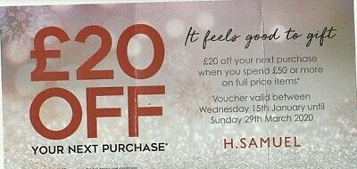H samuel voucher £20 off valid 15th Jan 20 to 29th Mar 20 when you spend £50
