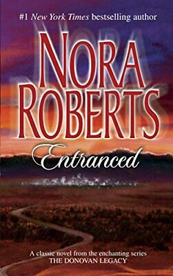 ENTRANCED (DONOVAN LEGACY) By Nora Roberts **BRAND NEW**