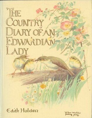 COUNTRY DIARY OF AN EDWARDIAN LADY By Edith Holden *Excellent Condition*