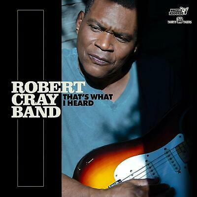 ROBERT CRAY BAND THAT'S WHAT I HEARD CD (Released February 28th 2020)