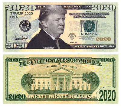 Pack of 100 - Donald Trump 2020 Presidential Re-Election Novelty Dollar Bills
