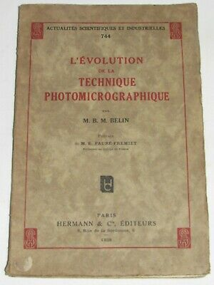 04F59 Rare Vintage Book the EVOLUTION of Technical Photomicrographique Belin
