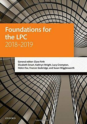 FOUNDATIONS FOR LPC 2018-2019 (LEGAL PRACTICE COURSE By Elizabeth Smart **NEW**