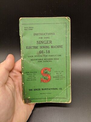 "Vintage 1950""s Singer Sewing Machine Model No. 66-18 Instruction Manual"