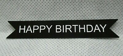 18 Printed Happy Birthday Sentiment Label Die Cuts..style 1..Black & White