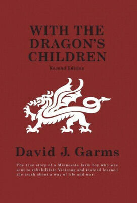 With the Dragon's Children by David J. Garms.