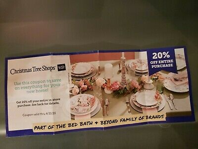 Christmas tree shops xristmas tree 20% Off  COUPON Entire Purchase Exp 4/30/20