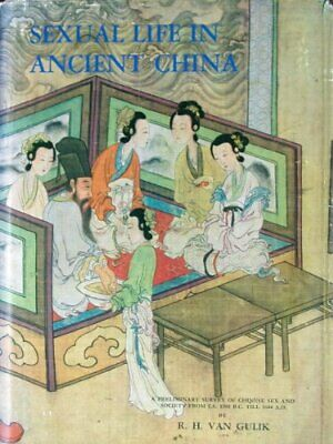 SEXUAL LIFE IN ANCIENT CHINA: A PRELIMINARY SURVEY OF By R.h. Van Gulik *VG+*