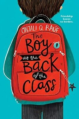 The Boy at the Back of the Class - New Book Rauf, Onjali Q
