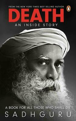 DEATH: AN INSIDE STORY by SADHGURU (ENGLISH PAPERBACK) - EXPEDITE SHIPPING ONLY