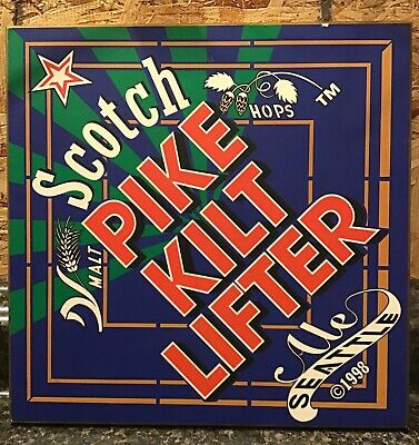 Beer Sign Advertising PIKE KILT LIFTER SCOTCH ALE Seattle Washington 1998