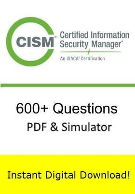 ISACA CISM Certified Information Security Manager (600 Exam Q PDF SIM->Email)