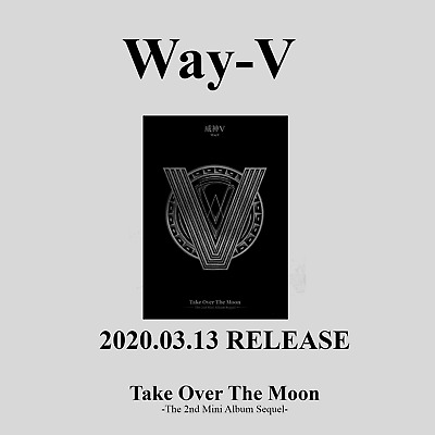 WayV - 2nd Mini Album [Take Over The Moon - Sequel]