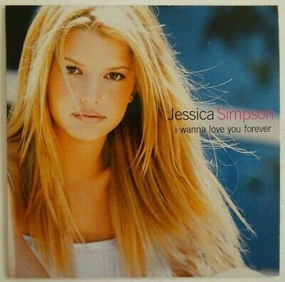 Jessica Simpson : I Wanna Love You Forever (2 Versions) ♦ Cd Single Promo ♦