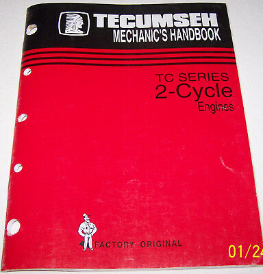 Tecumseh Mechanic's Handbook TC Series 2-Cycle Engines