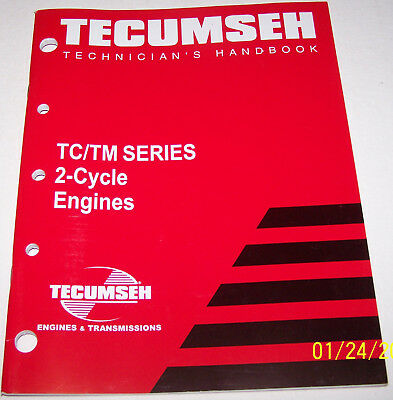 Tecumseh Technician's Handbook TC/TM Series 2-Cycle Engines