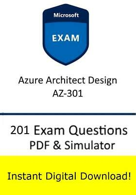Microsoft AZ-301 Azure Architect Design (201 Exam Questions PDF Sim->Email)