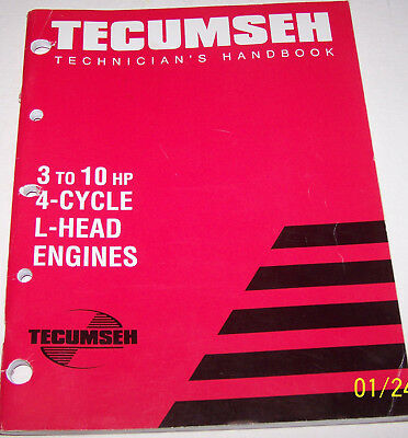 Tecumseh Technician's Handbook, 3 To 10 HP 4-Cycle L-Head Engines